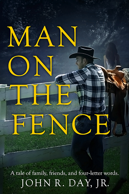 "Cover: ""Man on the Fence"" by John R. Day Jr"