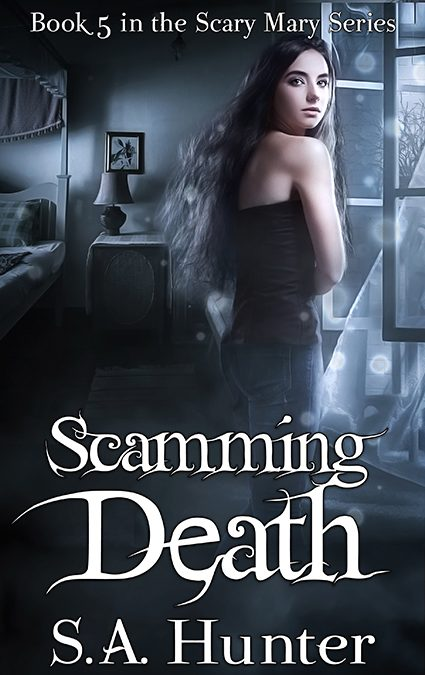 """Cover: """"Scamming Death"""" by SA Hunter"""