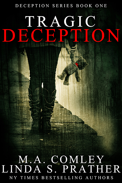 """Cover: """"Tragic Deception"""" by MA Comley and Linda S. Prather"""