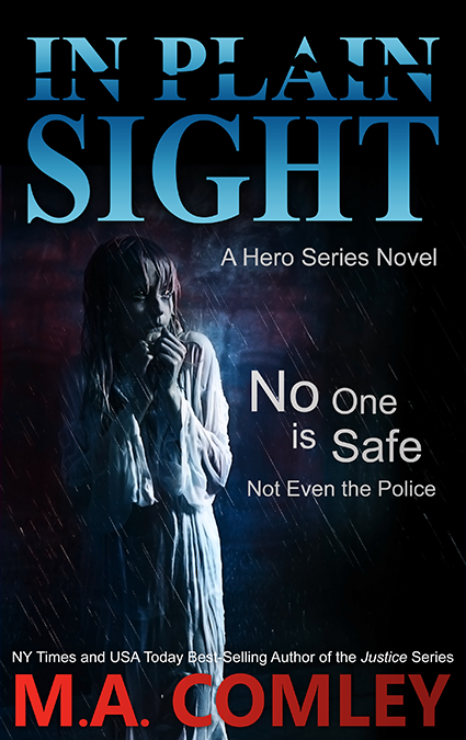 "Cover: ""In Plain Sight"" by M.A. Comley"
