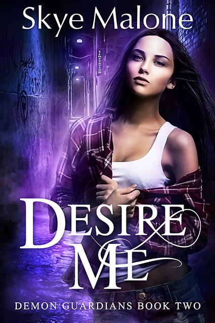 """Cover: """"Desire Me"""" by Skye Malone"""